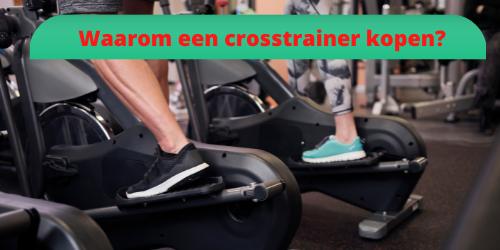 crosstrainer-kopen-voordelen