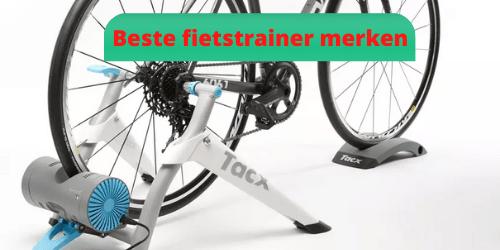 beste-fietstrainer-merken