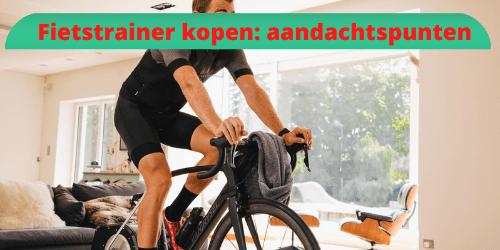 fietstrainer-kopen-aandachtspunten