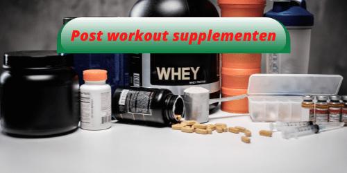 Post workout supplementen